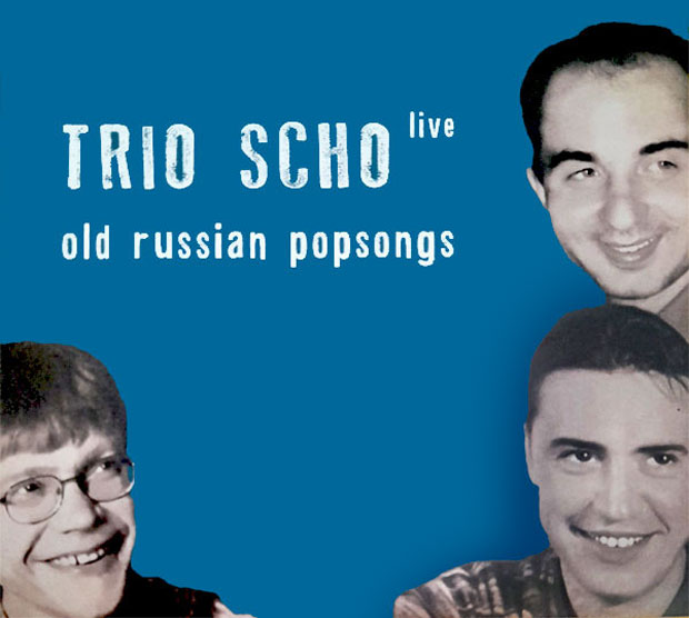 Trio Scho - Old Russian Popsongs