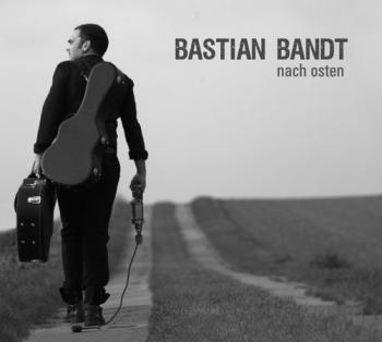 Bastian Bandt - Nach Osten (Download)