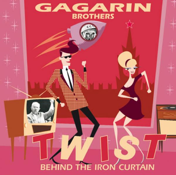 Gagarin Brothers - Twist behind the Iron Curtain