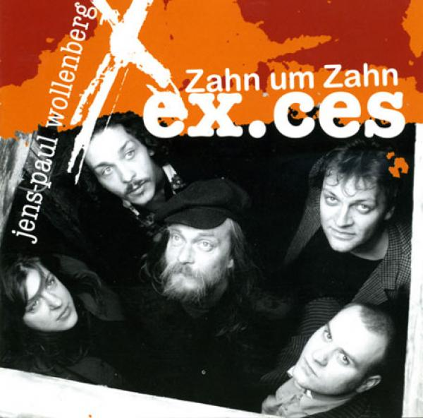 Jens-Paul Wollenberg und ex.ces - Zahn um Zahn (Download)