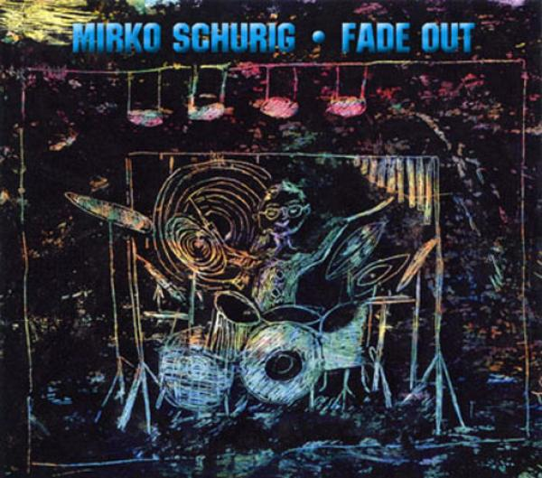 Mirko Schurig - Fade out