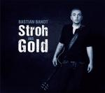 Bastian Bandt - Stroh aus Gold (Download)
